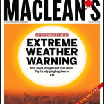 If there was any doubt about the need to prepare for extremes, Maclean's is adding to the conversation
