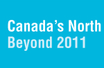 Updates to conference agenda: Canada's North Beyond 2011