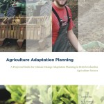 Proposed Guide for Climate Change Adaptation Planning in BC Agriculture Sectors