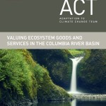 Valuing Ecosystem Goods and Services in the Columbia River Basin