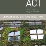 Climate Risk: Getting to Action | Professionals' Perspectives on Climate Change Challenges