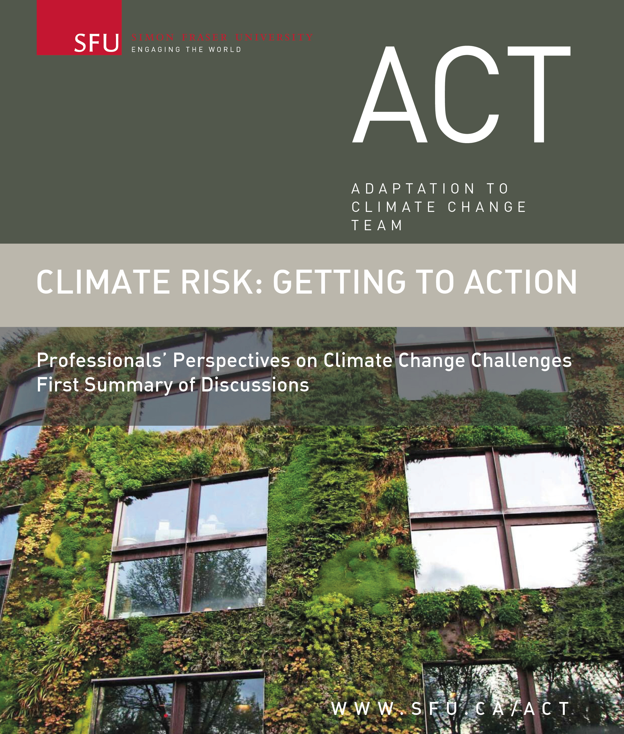 Climate Risk: Getting to Action | Professionals' Perspectives on Climate Change Challenges First Summary of Discussions