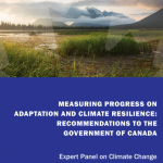 Measuring Progress on Adaptation and Climate Resilience: Recommendations to the Government of Canada