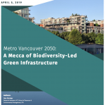(Apr 8) Metro Vancouver 2050: A Mecca of Biodiversity-Led Green Infrastructure