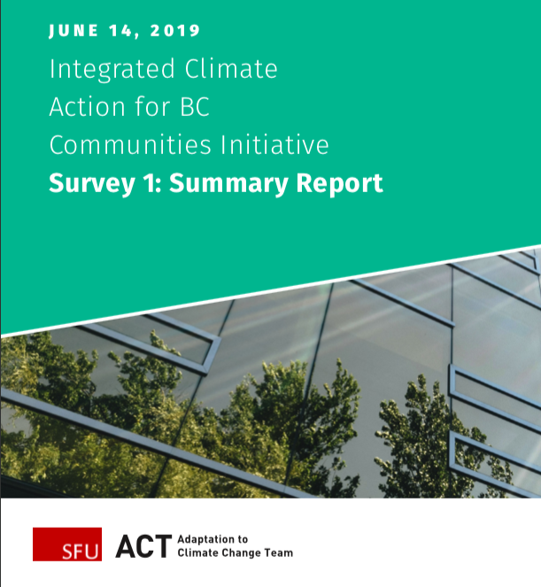 Integrated Climate Action for BC Communities Initiative Survey 1: Summary Report